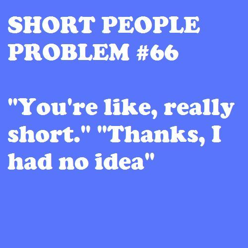 Tall People Hate Quotes. QuotesGram