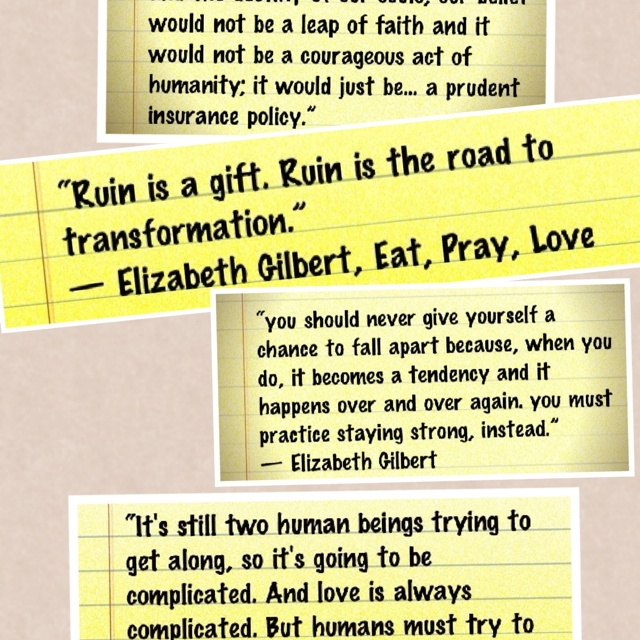 eat pray love quotes best quotesgram. Black Bedroom Furniture Sets. Home Design Ideas