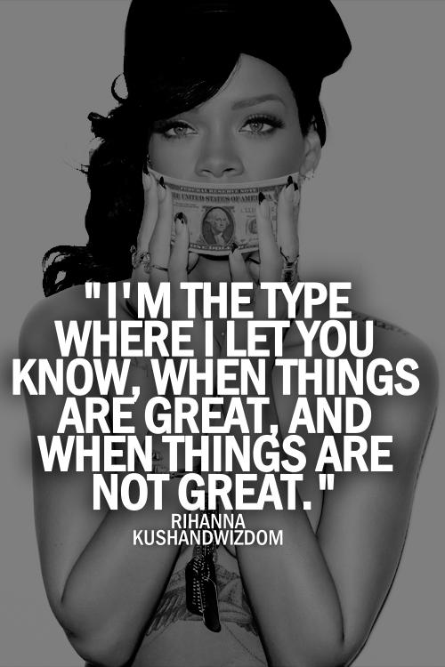 Rihanna Bad Girl Quote...