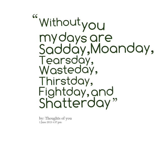 My Life Without You Quotes. QuotesGram |Without You Quotes
