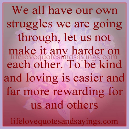 Inspirational Quotes About Life And Struggles: Struggle Quotes And Sayings. QuotesGram