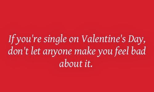 Funny Quotes About Valentines Day For Singles: Funny Quotes For Single People. QuotesGram