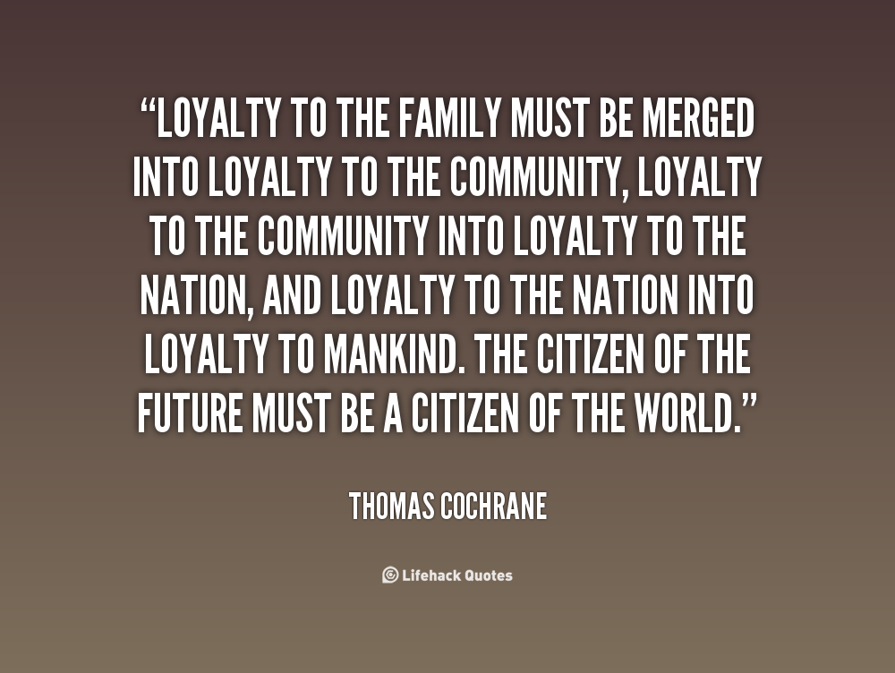 Loyal Family Quotes. QuotesGram
