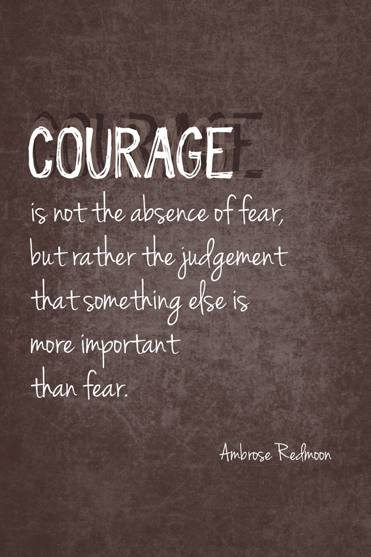 Courage Quotes And Sayings Famous Quotes A...