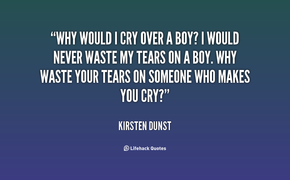 Quotes About Crying Over Boys. QuotesGram