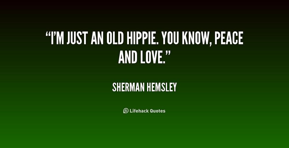 Hippie Quotes Stupid. QuotesGram