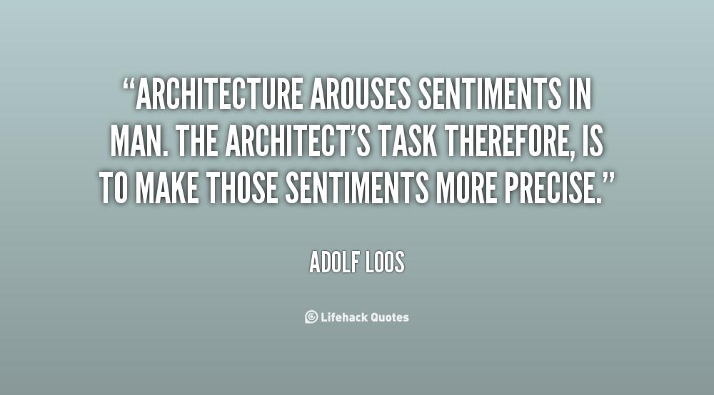 architecture quotes quotesgram. Black Bedroom Furniture Sets. Home Design Ideas