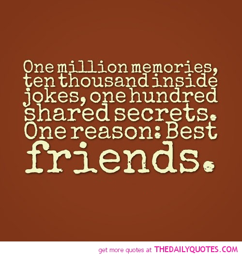 Friendship Memories Quotes: Funny Quotes About Friendship. QuotesGram