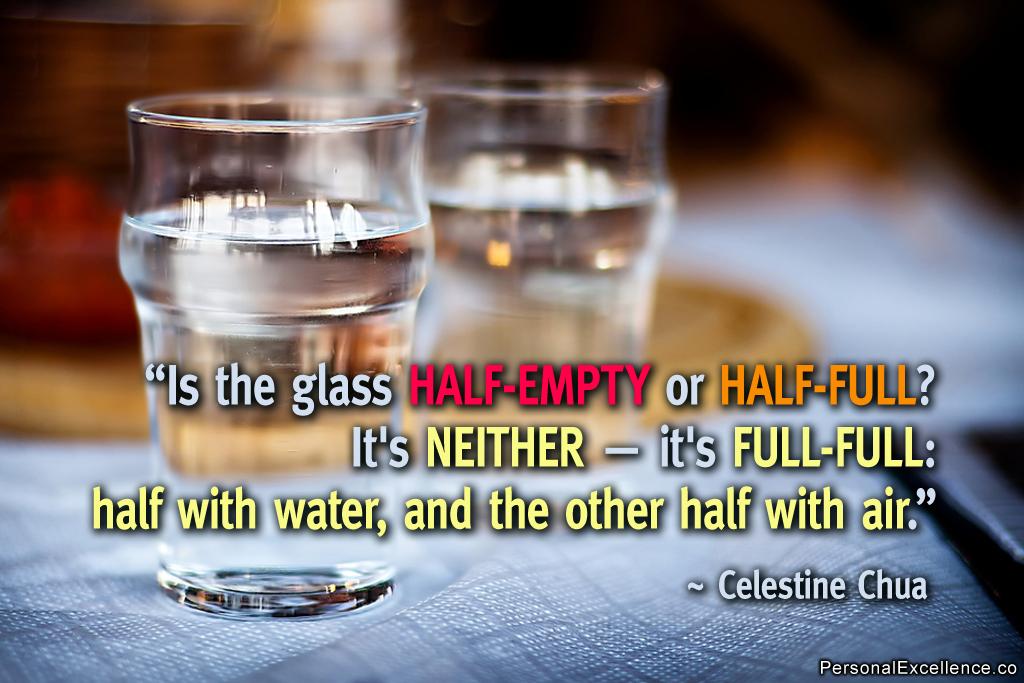 Cup Half Full Quotes: Glass Half Empty Quotes. QuotesGram