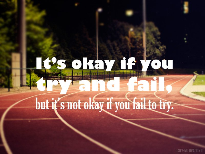 Its Ok To Fail Quotes Quotesgram