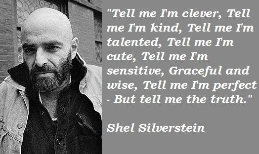 11 Motivational Quotes From Shel Silverstein: Shel Silverstein Famous Quotes. QuotesGram