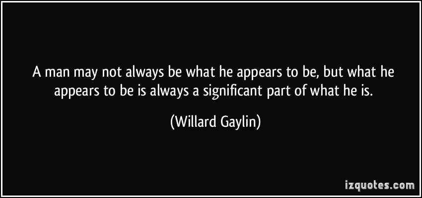 Spectators Quotes Quotesgram: Willard Gaylin Quotes. QuotesGram
