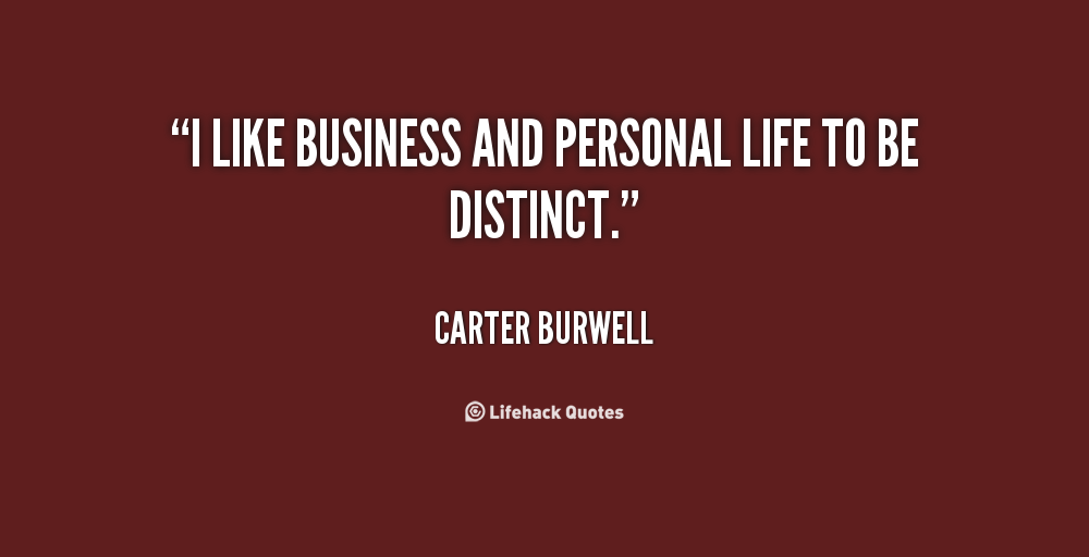 personal business quotes lives quotesgram quote