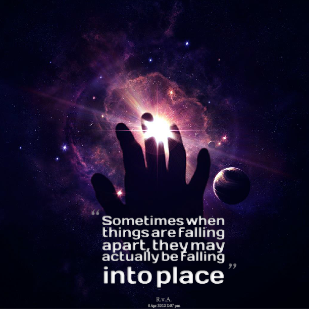 Things Fall Into Place Quotes. QuotesGram