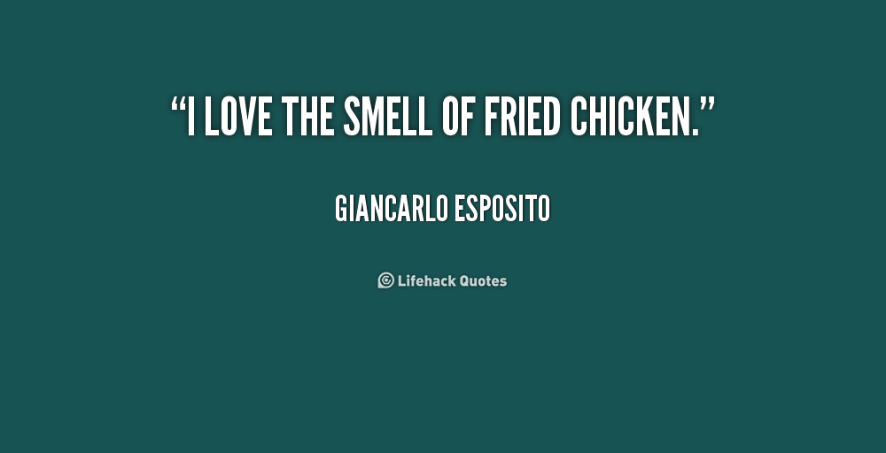 Fried Chicken Funny Quotes: Chicken Quotes And Sayings. QuotesGram