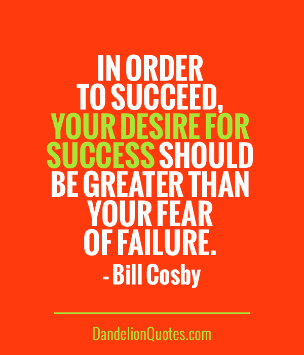 Inspirational Quotes About Failure: Desire To Succeed Quotes. QuotesGram