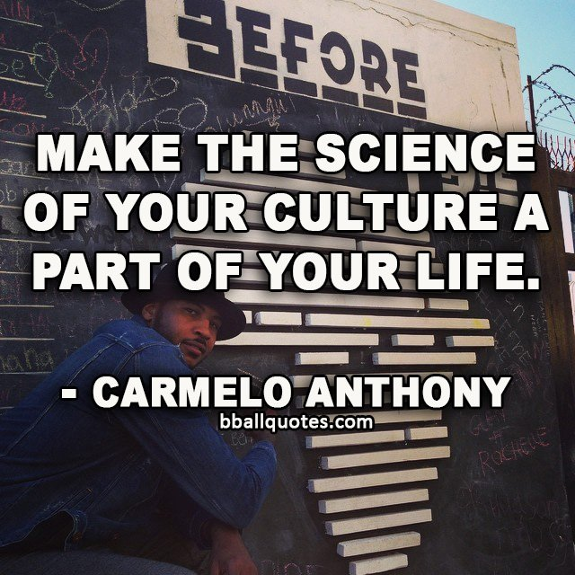 carmelo anthony quotes life - photo #10
