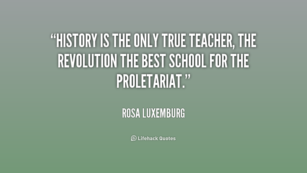Quotes About History Teachers Quotesgram