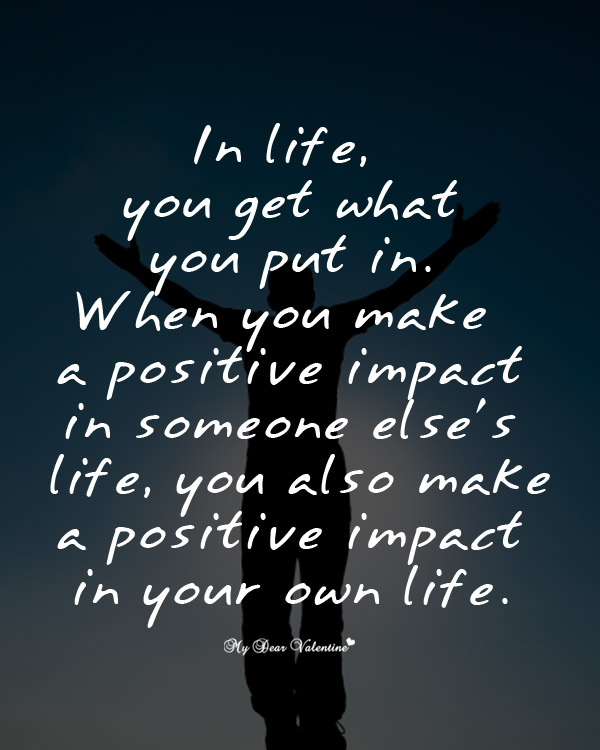 Impacted My Life Quotes: Making A Positive Impact Quotes. QuotesGram