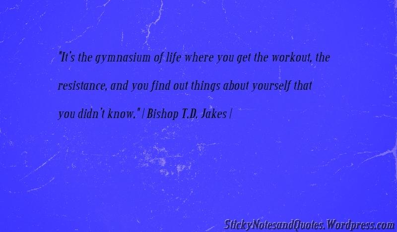 Ambivalent Quotes Quotesgram: Bishop Td Jakes Quotes. QuotesGram