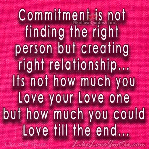 Commitment Quotes For Work Quotesgram: Quotes About Commitment In Relationships. QuotesGram