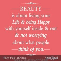 I Am Beautiful Inside And Out Quotes Beautiful Insid...