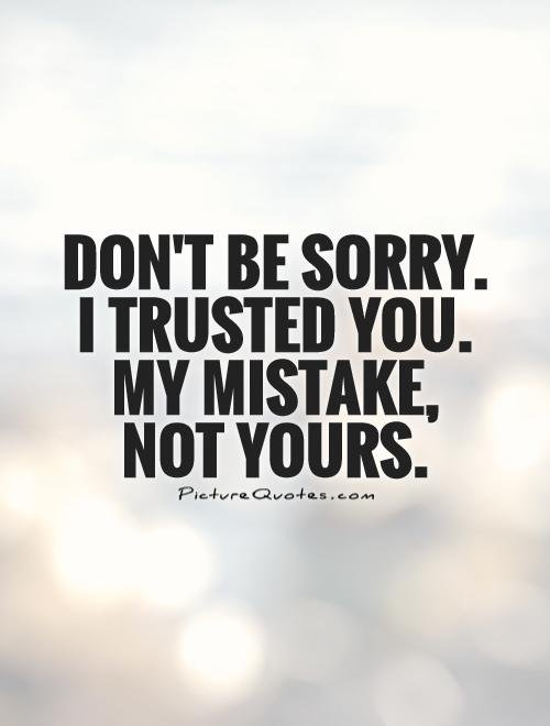 Sorry For Mistake Quotes. QuotesGram