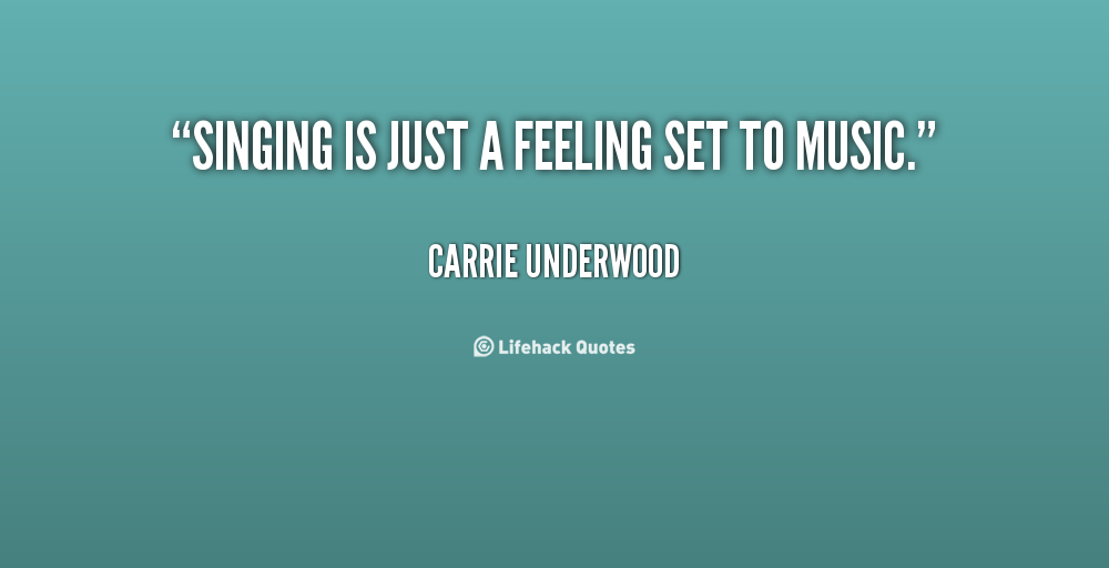 Out Of Africa Movie Do You Sing Quote: Carrie Underwood Quotes. QuotesGram