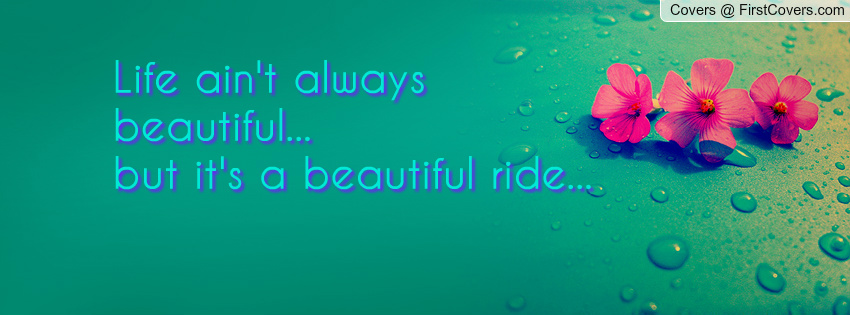 Beautiful Ride Quotes. QuotesGram