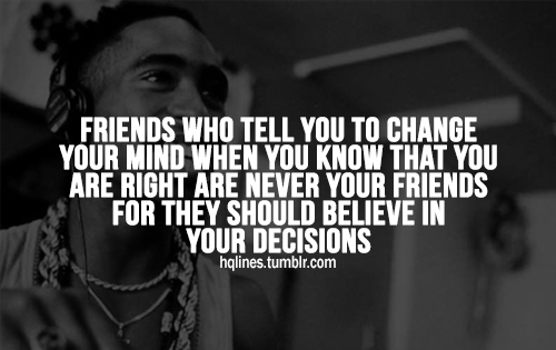 Tupac Death Quotes: Tupac Quotes On Friends. QuotesGram