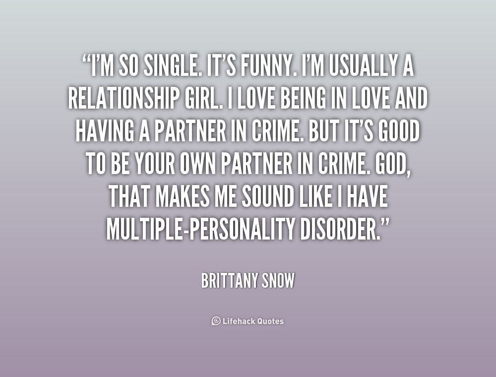 Funny being single quotes and sayings