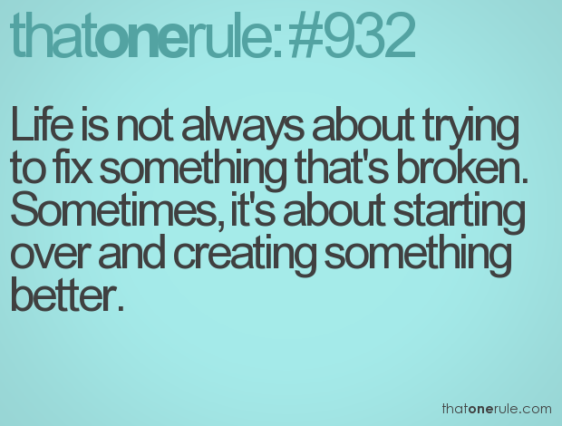 Starting over quotes quotesgram - The house in which life starts over ...