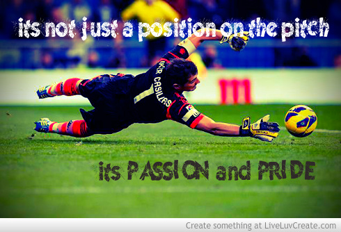 Goalkeeper Soccer Quotes Inspirational. QuotesGram