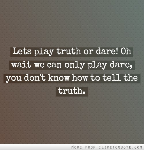 Dare Quotes: How Dare You Quotes. QuotesGram