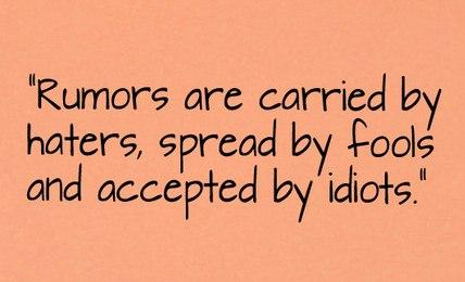 Quotes About Rumors And Drama