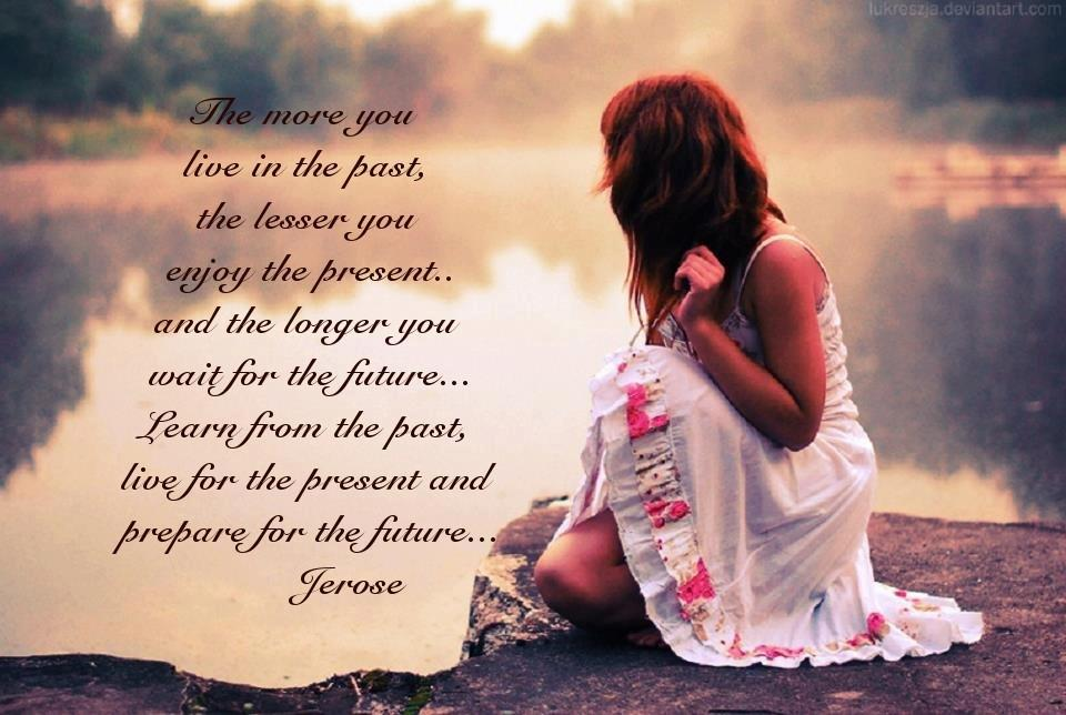 Quotes About Past And Future. QuotesGram