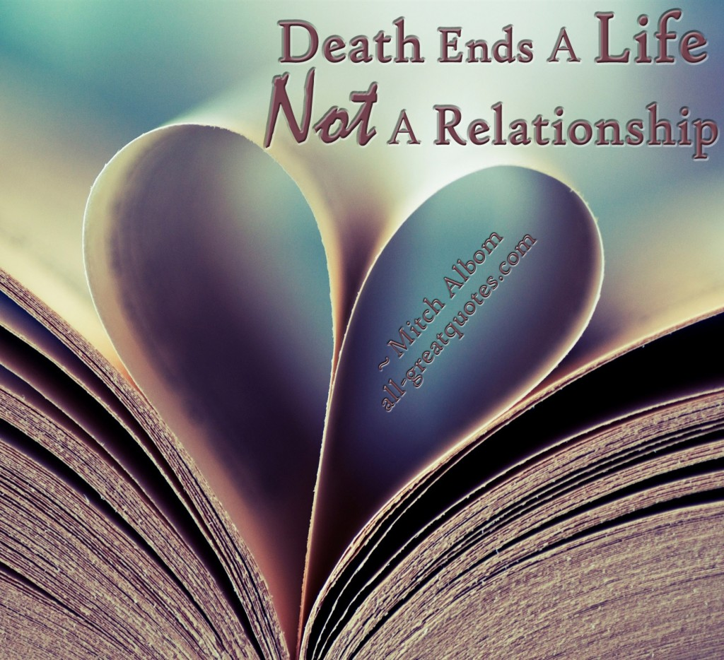 Quotes About Love Relationships: Positive Death Quotes. QuotesGram