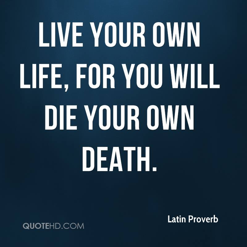 Latin Short Quotes: Quotes Live Life Your Own. QuotesGram