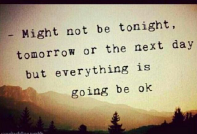You Will Be Okay Quotes. QuotesGram
