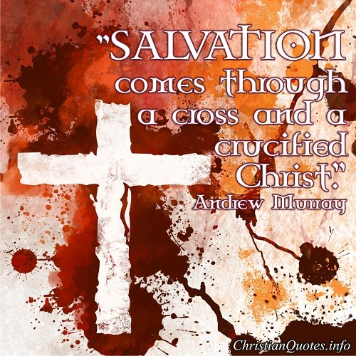 Quotes About Salvation In Jesus. QuotesGram