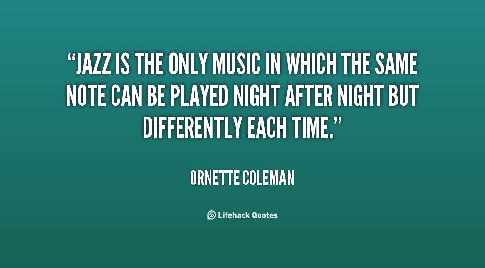 Quote About Jazz Music: Jazz Dance Quotes. QuotesGram