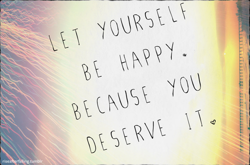 Letting Yourself Be Happy Quotes. QuotesGram