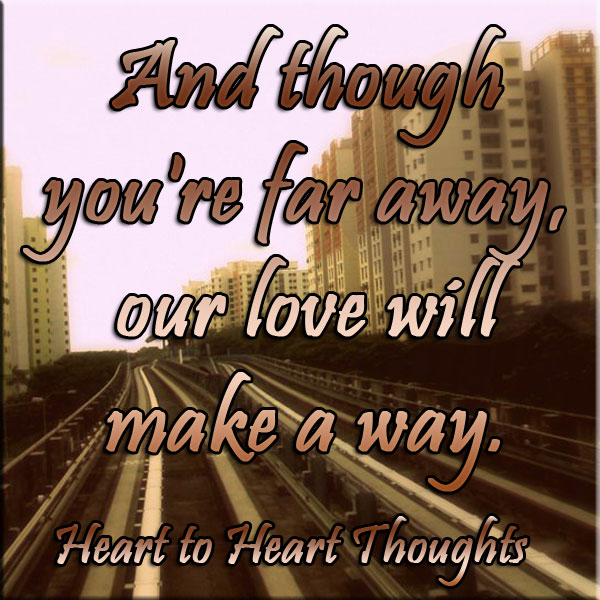 Quotes About Loving Someone Far Away: Far Away Relationship Quotes. QuotesGram