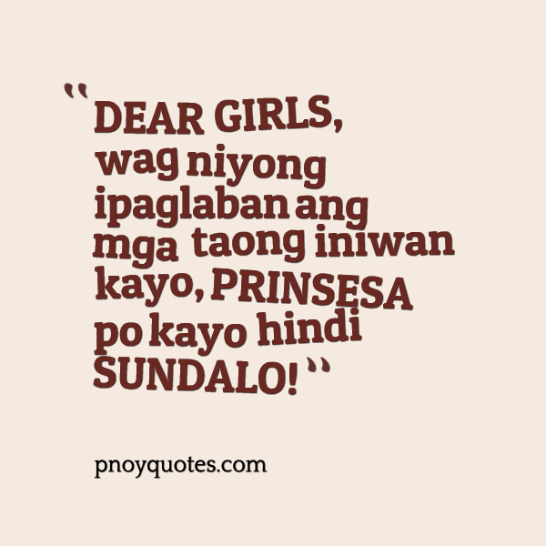 Quotes Dear Friend Tagalog: Dear Girls Quotes. QuotesGram