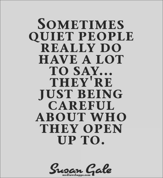 Quotes About Keeping Quiet. QuotesGram I Am Quiet Quotes