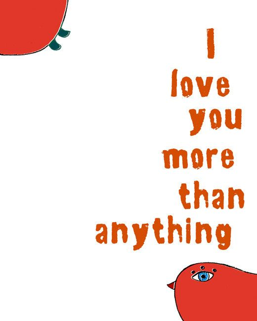 I Love You More Than Quotes: Quotes About I Love You More Than Anything. QuotesGram