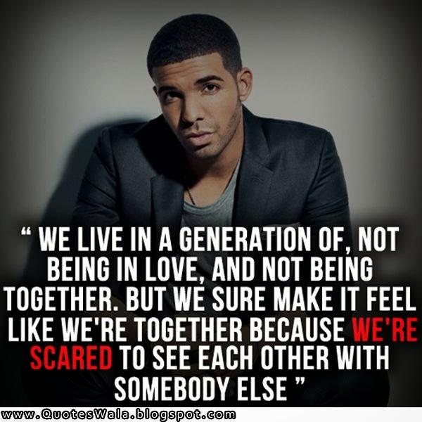 Drakes Quote: Drake Relationship Quotes. QuotesGram