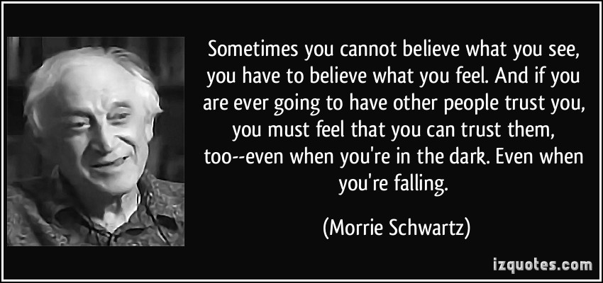 Tuesdays With Morrie Death Quotes. QuotesGram