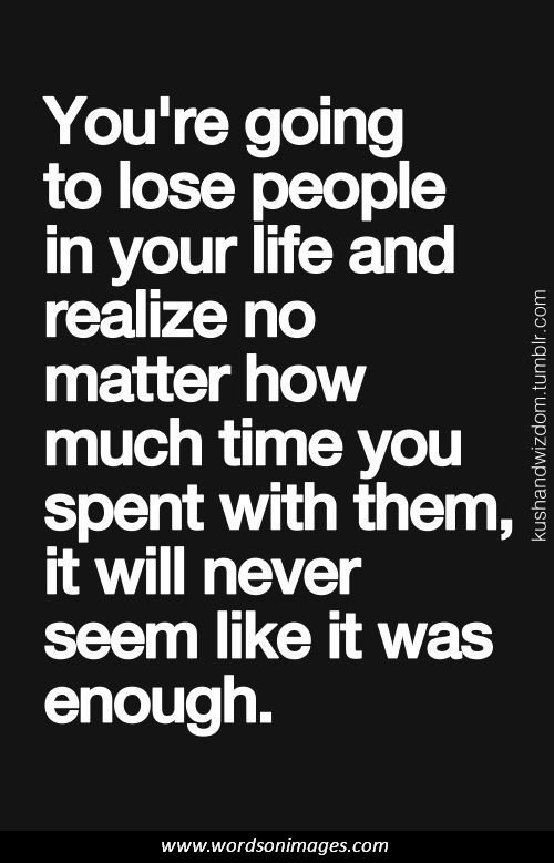 Never Take Life For Granted Quotes Quotesgram