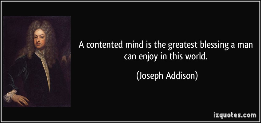 a contented mind is a blessing essay Colinmarshallradiocom: colin marshall radio – a contented mind is the greatest blessing a man can enjoy in this world.